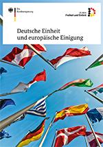 Deutsche Einheit und europäische Einigung
