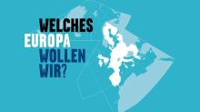 Logo: Welches Europa wollen wir?  © Auswärtiges Amt